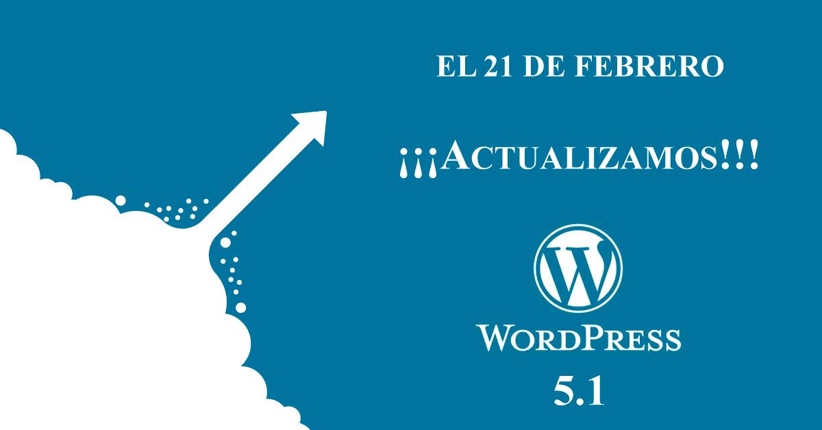 Podremos actualizar WordPress el día 21 de febrero de 2019